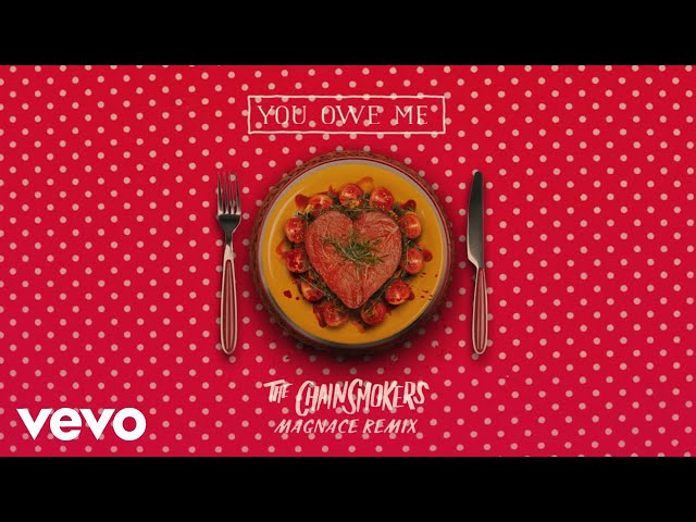 The Chainsmokers - You Owe Me (Magnace Remix - Audio)