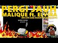 PERGI JAUH - MALIQUE ft. ELVIRA fblive reaction