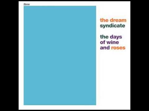 Dream Syndicate  Tell Me When Its Over