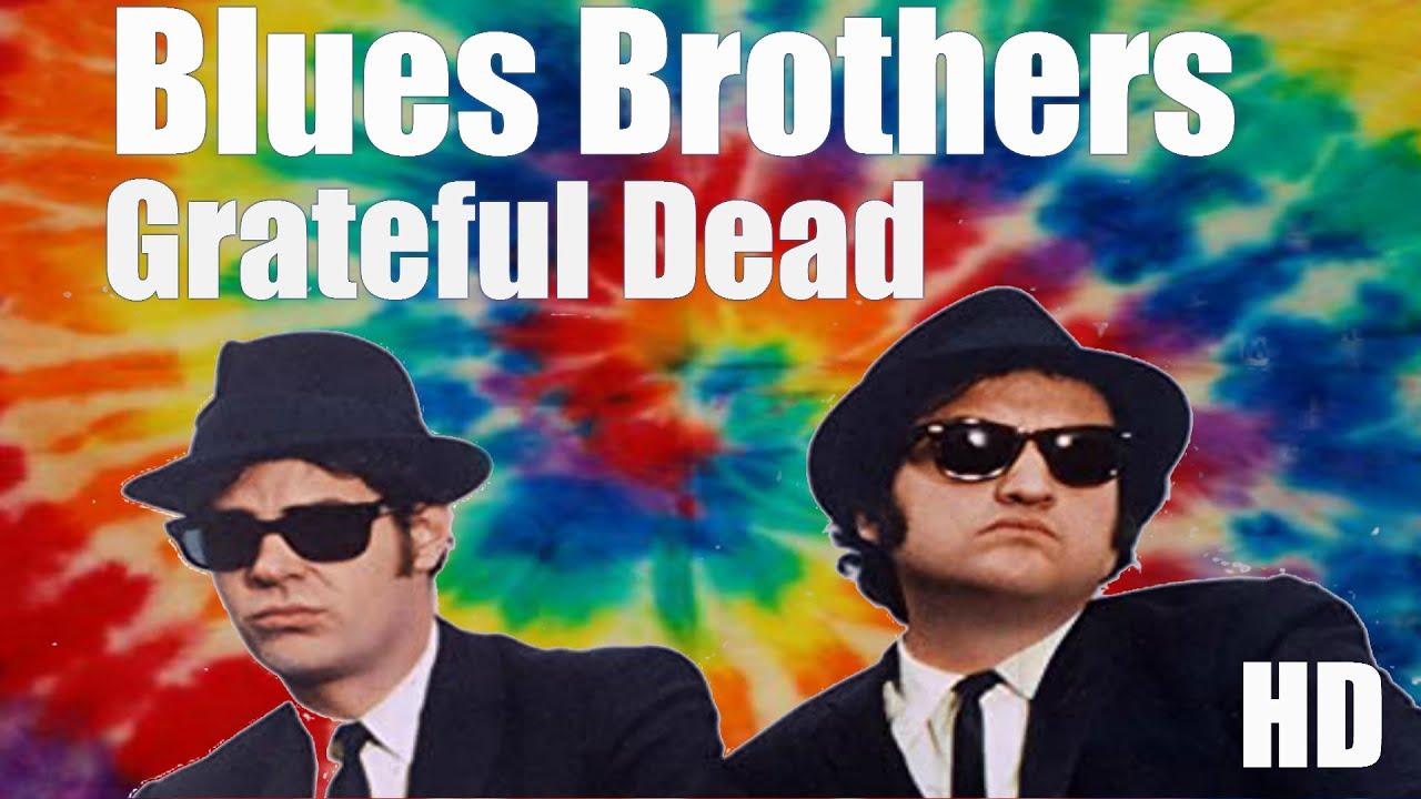 Blues Brothers Grateful Dead