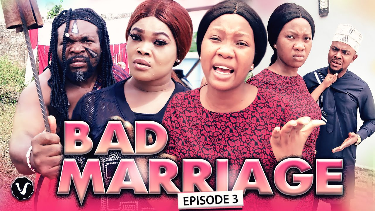 BAD MARRIAGE EPISODE 3-LATEST HIT MOVIE-2020 NIGERIAN NOLLYWOOD MOVIE(FULL HD)