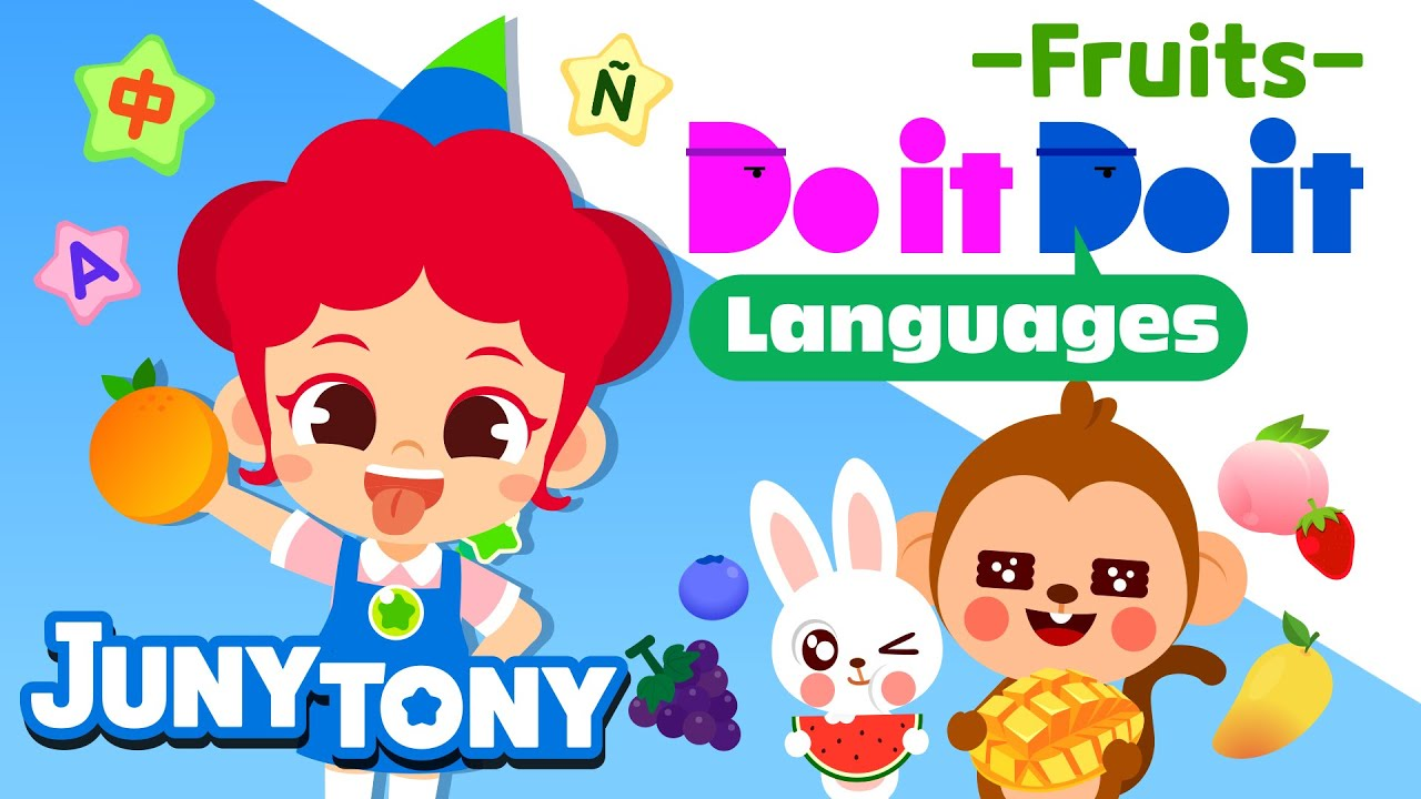 Do it Do it Languages - Fruits 🍓🍇🍑🍉 | Names of Fruits | Fruit Songs for Kids | Word Song | JunyTony