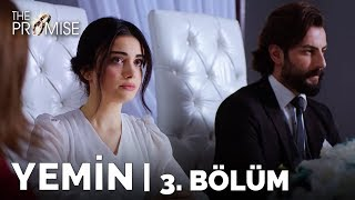 Yemin (The Promise) 3. Bölüm | Season 1 Episode 3