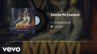 Christian Nodal - Anoche Me Enamoré (Audio)