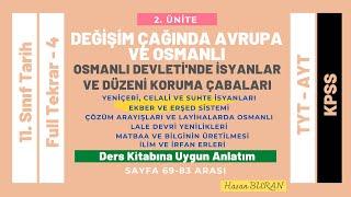 11. Sınıf Tarih 2. Ünite Full Tekrar 4 Osmanlı Devletinde İsyanlar ve Düzeni Koruma Çabaları