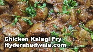 Chicken Kaleji Fry Recipe Video – How to Make Hyderabadi Chicken Liver Fry at Home – Easy & Simple