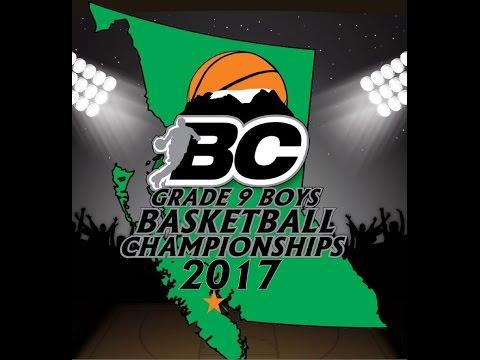 2017 BC Highschool Grade 9 Boys Provincial Basketball Championships