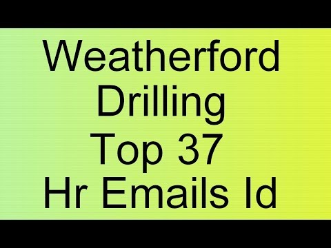 Weatherford Frac - Weatherford Drilling Services Facility - Visit to Weatherford Top Hr Emails