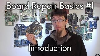 Board Repair Basics #1 - Introduction