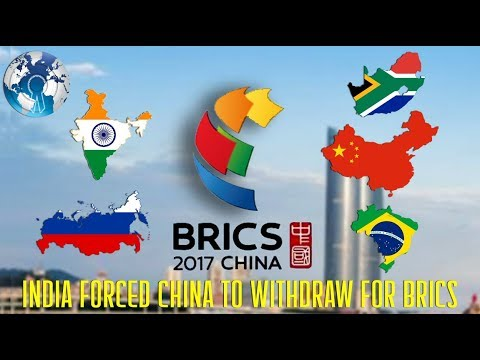 BRICS 2017 India Forced China to withdraw for the Summit from Doklam
