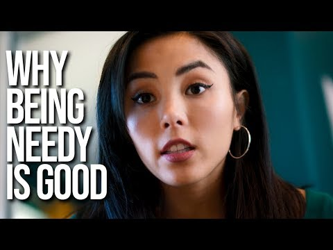 Why being needy is good thumbnail