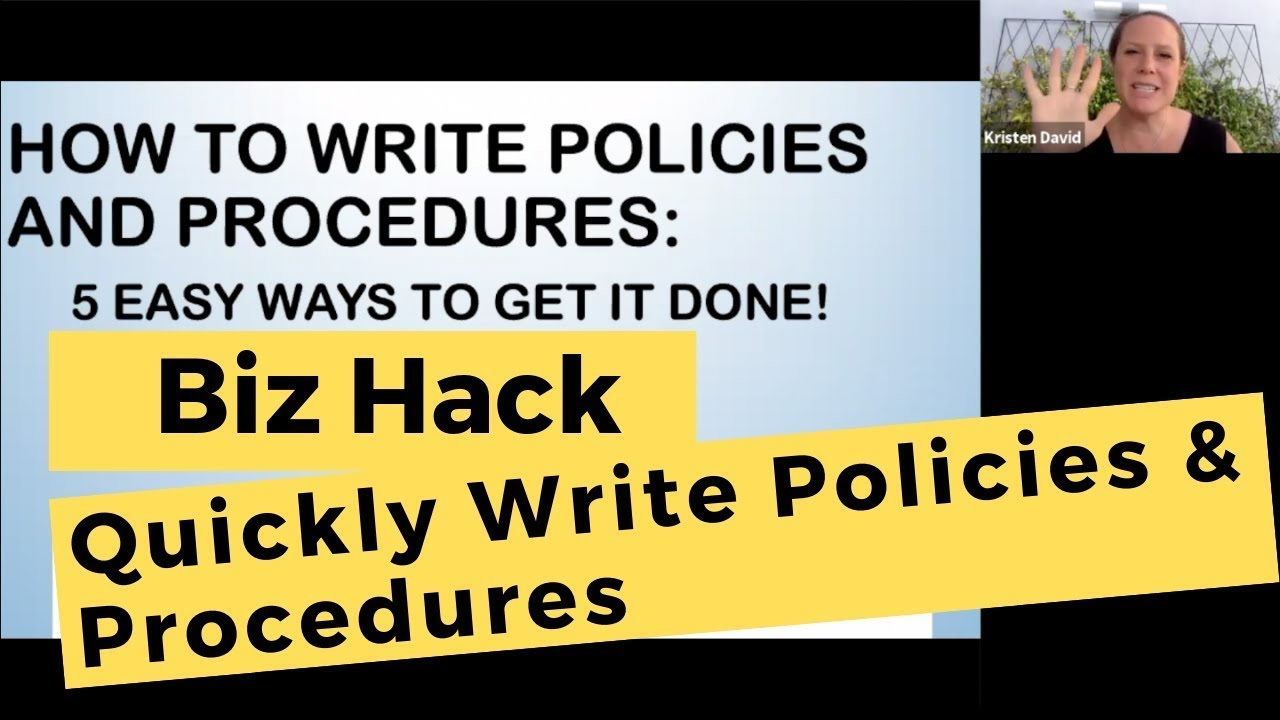 How to Write Policies and Procedures: 29 Ways to Get Them Done