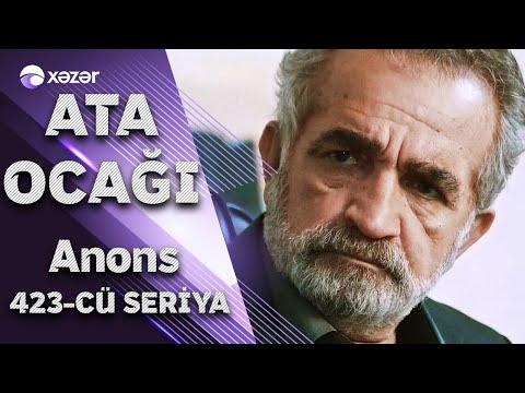 Ata Ocağı (423-cü Seriya) ANONS