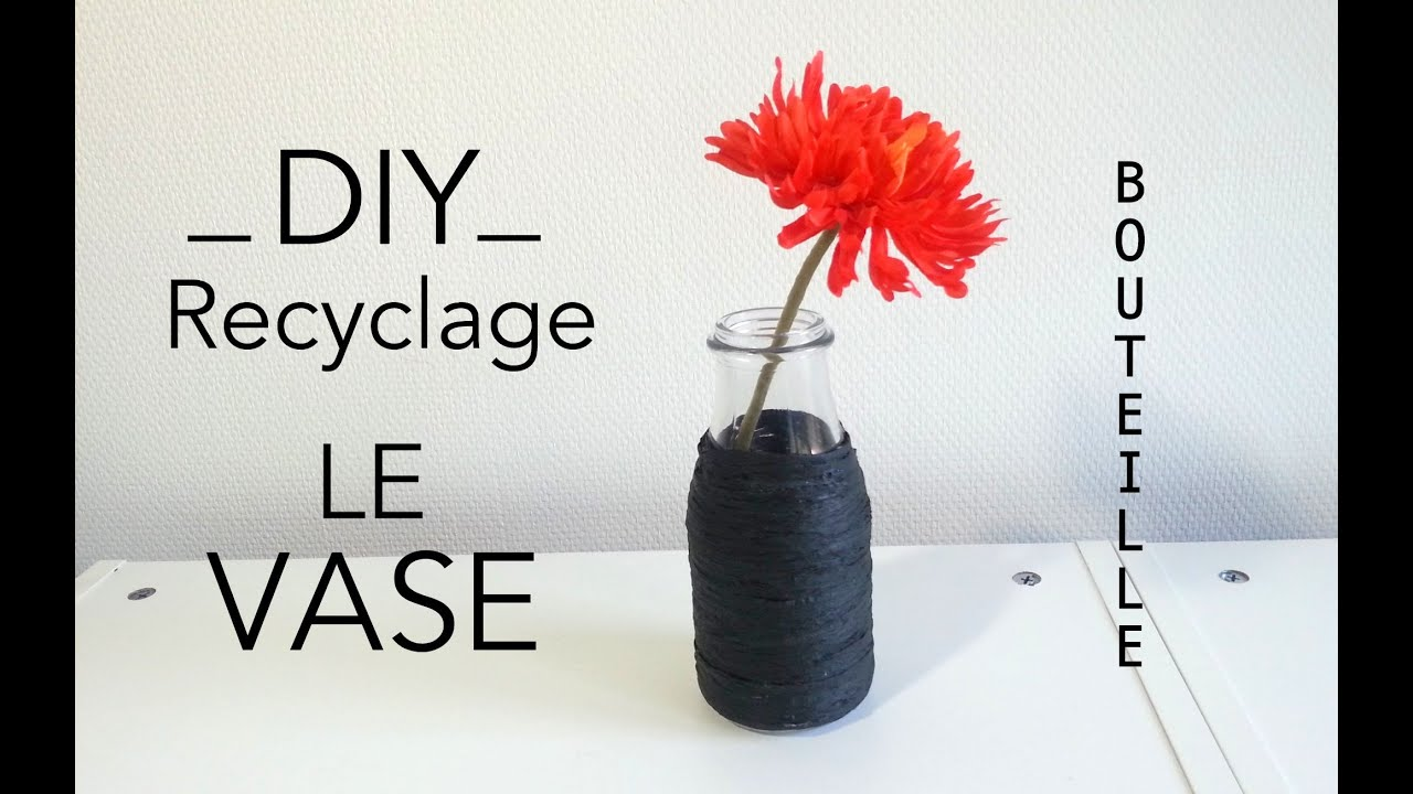 diy d co recyclage le vase avec une bouteille en verre youtube. Black Bedroom Furniture Sets. Home Design Ideas