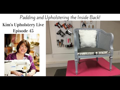 Kim's Upholstery Live Episosode 45 How To Upholster A Caned Arm Chair
