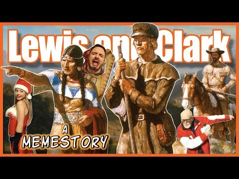 Lewis and Clark Expedition: A Memestory