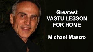 Greatest Vastu Shastra remedy lesson in Vedic Astrology