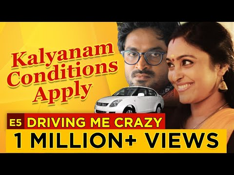 Kalyanam Conditions Apply | Episode 5 - 'Driving Me Crazy' | Mirchi Senthil & Sreeja
