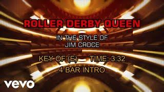 Jim Croce - Roller Derby Queen (Karaoke)