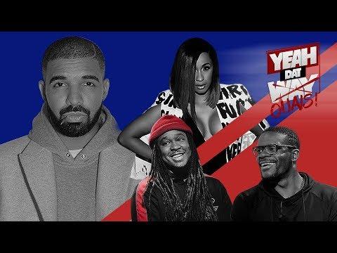 Cardi B , Black Panther, Drake «Nice For What», La nouvelle génération - #YeahDatOuais