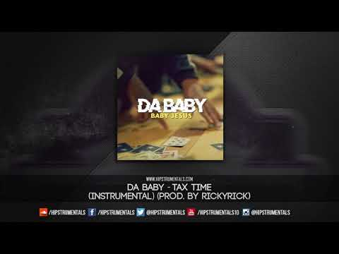 Da Baby - Tax Time [Instrumental] (Prod. By RickyRick) + DL via @Hipstrumentals