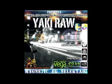 Yaki Raw Suecia & Favrizio  Selektah!...