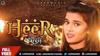 New Punjabi Song 2018 | Heer | Nargis | Punjabi Sufi Song 2018 | Japas Music