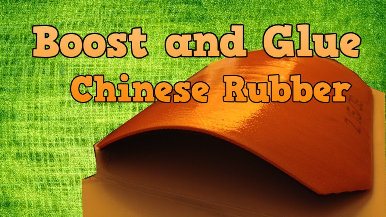 How To Tune Chinese Rubbers With Booster ⋆ PingSunday
