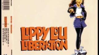 Lippy Lou - Liberation (Shut Up & Suck Mix)