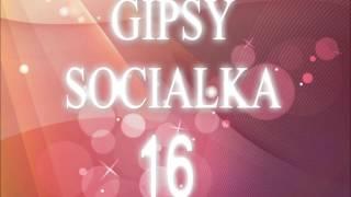 Gipsy Socialka 16 - Penes Mange