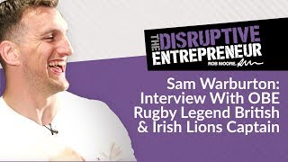 Sam Warburton Reveals Retirement, Captaining British & Irish Lions, Life After Rugby