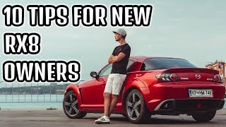 10 TIPS FOR NEW RX8 OWNERS | Better Fuel Economy, Reliability & Power