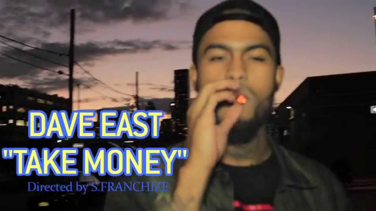 Dave East | Take Money