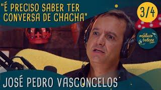 José Pedro Vasconcelos - Maluco Beleza (p3)