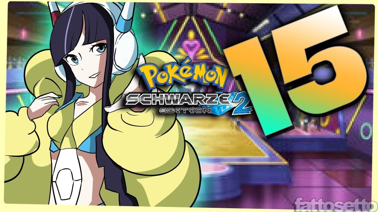 Pokemon Schwarz 2 - Lets Play Pokemon Schwarz 2 Part 15