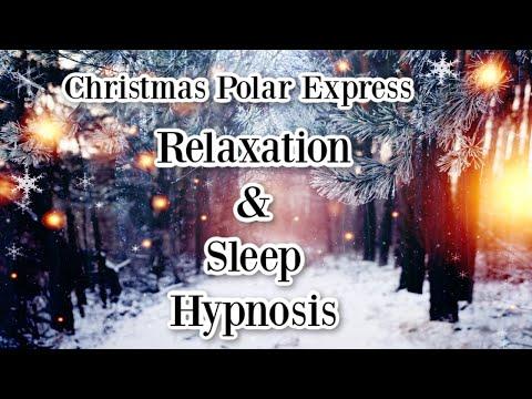 😴🎄✨Christmas Polar Express ~ For A Stress-free Christmas ~ Relaxation & Sleep