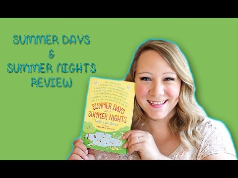 SUMMER DAYS & NIGHTS EDITED BY STEPHANIE PERKINS|BOOK REVIEW