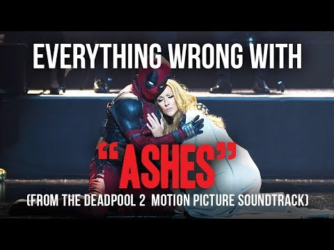 "Everything Wrong With Celine Dion - ""Ashes (From The Deadpool 2 Motion Picture Soundtrack)"""