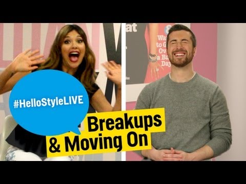 Break-Ups & Moving On | #HelloStyleLIVE, July 29