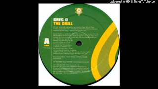 Greg O The Drill (Original Mix)