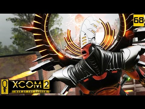 ARCHON KING (and chat about the next season) - PART 68 - XCOM 2 WAR OF THE CHOSEN Gameplay