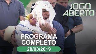 Jogo Aberto - 28/08/2019 - Programa completo
