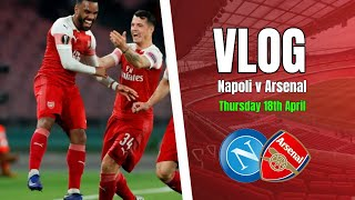 Napoli 0 vs 1 Arsenal - Nobody Expected That From Us - Matchday Vlog