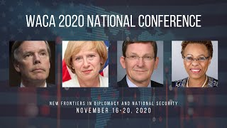 2020 WACA National Conference | Report: A U.S. Diplomatic Service for the 21st Century