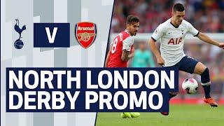 MATCH PROMO | SPURS V ARSENAL | NORTH LONDON DERBY