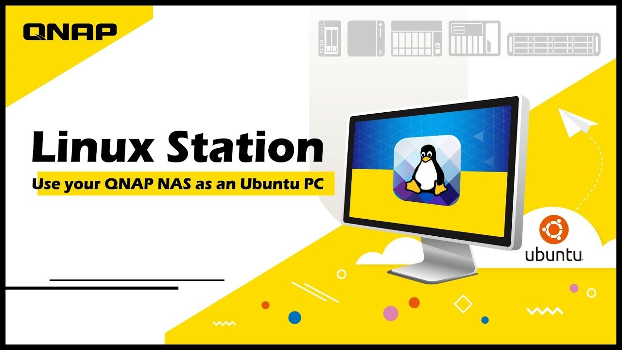 Linux Station: Use your QNAP NAS as an Ubuntu PC
