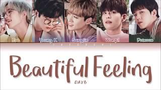 DAY6 (데이식스) - 'BEAUTIFUL FEELING' LYRICS (Color Coded Lyrics Eng/Rom/Han/가사)