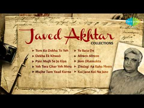 Best of Javed Akhtar | Collection of  Best Bollywood Songs | Tum Ko Dekha To Yeh Khayal Aaya