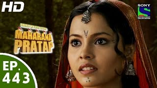 Bharat Ka Veer Putra Maharana Pratap - महाराणा प्रताप - Episode 443 - 30th June, 2015