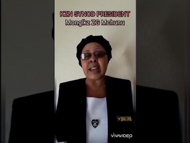 KZN Synod President - Monglkz ZG Mchunu (Intshumayelo 2020-2021)